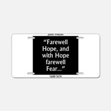Farewell Hope - Milton Aluminum License Plate