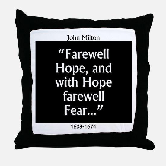 Farewell Hope - Milton Throw Pillow