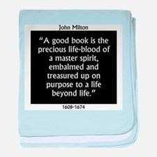 A Good Book Is The Precious Life Blood baby blanke