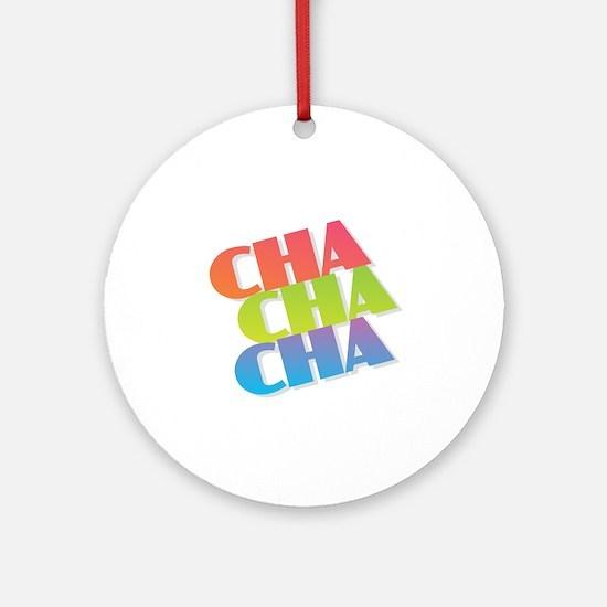 Cha Cha Cha Round Ornament