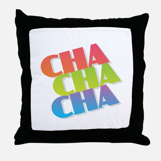 Cha Cha Cha Throw Pillow