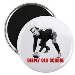 Deeply Old School 2 Magnet