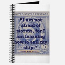 I Am Not Afraid Of Storms - Alcott Journal