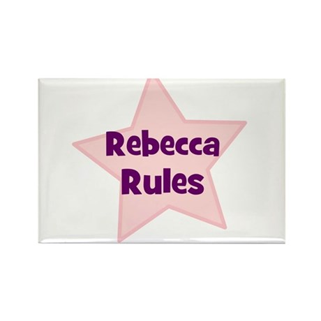 Rebecca Rules Rectangle Magnet