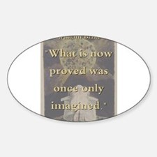 What Is Now Proved - W Blake Sticker (Oval)