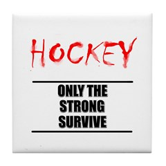 Only the Strong Hockey Tile Coaster