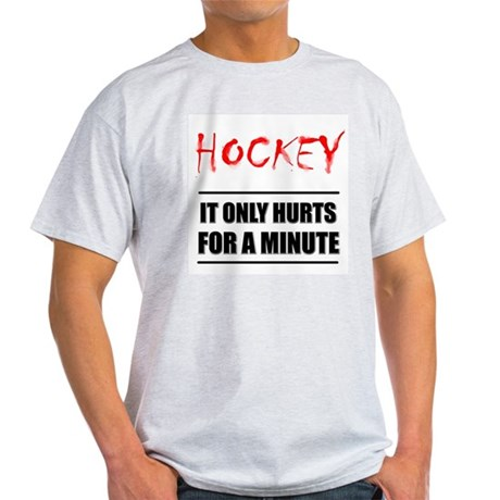 It Only Hurts Hockey Ash Grey T-Shirt