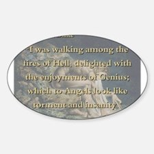 I Was Walking Among the Fires - W Blake Decal