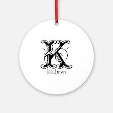 Kathryn: Fancy Monogram Ornament (Round)