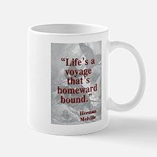Lifes A Voyage - Melville Mug