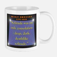Solitude Was My Only Consolation - Shelley Mug
