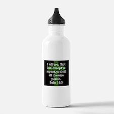 Luke 13:3 Water Bottle