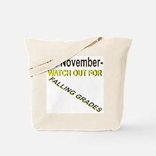 November Falling Grades Tote Bag