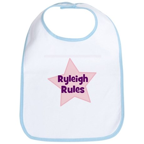 Ryleigh Rules Bib