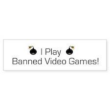 Banned Video Games! Bumper Bumper Sticker