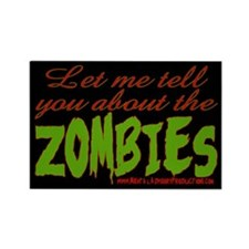 About The ZOMBIES Rectangle Magnet