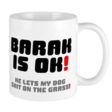 BARAK IS OK - HE LETS MY DOG SHIT ON THE GRASS! V