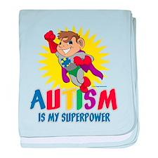 Autism Is My Superpower baby blanket