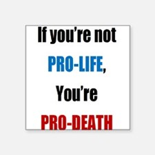 Pro-Death Sticker