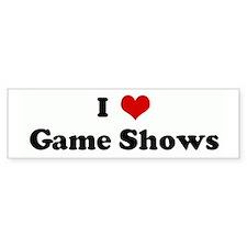 I Love Game Shows Bumper Bumper Sticker