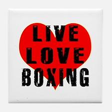Live Love Boxing Tile Coaster