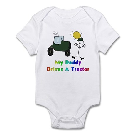 My Daddy Drives A Tractor Infant Bodysuit