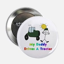 My Daddy Drives A Tractor Button
