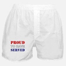 Proud To Have Served Boxer Shorts