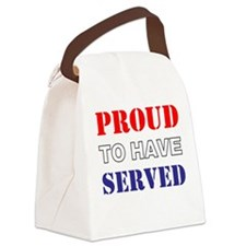 Proud To Have Served Canvas Lunch Bag