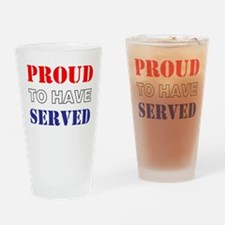 Proud To Have Served Drinking Glass