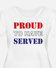 Proud To Have Served Plus Size T-Shirt