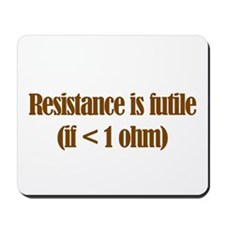 Resistance is Futile Mousepad
