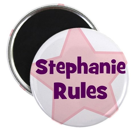 """Stephanie Rules 2.25"""" Magnet (10 pack)"""