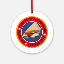 TAKE TURKEY Ornament (Round)