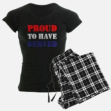 Proud To Have Served Pajamas