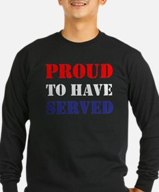 Proud To Have Served Long Sleeve T-Shirt