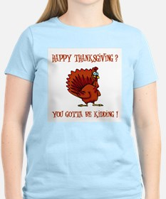 HAPPY THANKSGIVING? Women's Pink T-Shirt