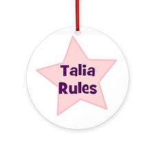 Talia Rules Ornament (Round)