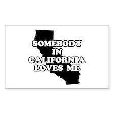 Somebody In California Loves Me Sticker (Rectangul