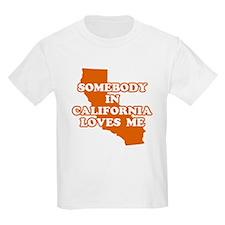 Somebody In California Loves Me Kids T-Shirt