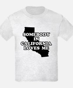 Somebody In California Loves Me Kids T-Shirt