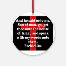Ezekiel 3:4 Round Ornament