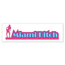 Miami Bitch 2 Bumper Bumper Sticker
