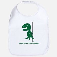 T-Rex Loves Pole Dancing Bib