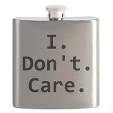 I Dont Care Flask