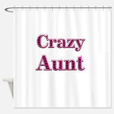 Crazy Aunt (pink) Shower Curtain
