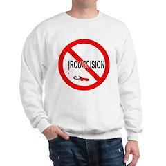 NO CIRCUMCISION Sweatshirt