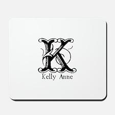 Kelly Anne: Fancy Monogram Mousepad