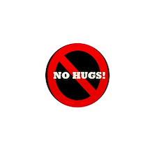 """""""No Hugs"""" Consent Culture Mini Button"""