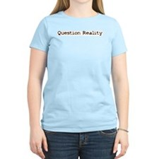 Question Reality - Women's Pink T-Shirt